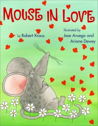 Mouse In Love Robert Kraus