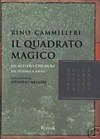 Il quadrato magico: Un mistero che dura da duemila anni Rino Cammilleri