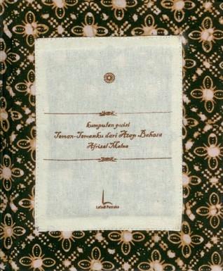 Teman-Temanku dari Atap Bahasa: Kumpulan Puisi  by  Afrizal Malna