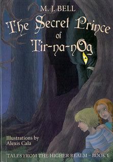 The Secret Prince of Tir-Na-nOg  by  M.J.  Bell