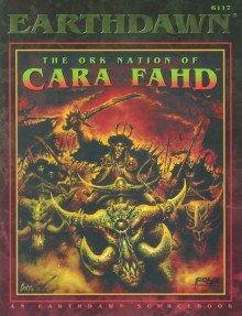 The Ork Nation Of Cara Fahd (Earthdawn 6117)  by  Jennifer Brandes