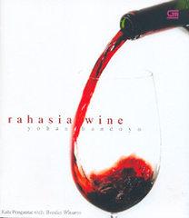 Rahasia Wine  by  Yohan Handoyo