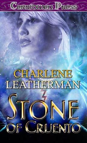 Stone of Cruento Charlene Leatherman