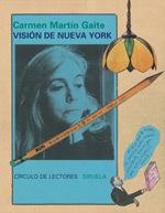 Visión de Nueva York Carmen Martín Gaite