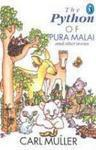 The Python Of Pura Malai And Other Stories  by  Carl Muller
