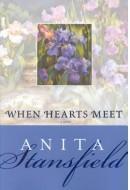 When Hearts Meet Anita Stansfield