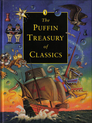 The Puffin Treasury of Classics  by  Puffin