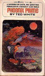 Phoenix Prime (Qanar series, Book 1) Ted White
