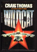 Wildcat  (Kenneth Aubrey and Patrick Hyde, #6)  by  Craig Thomas