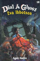 Dial a Ghost: Agen Hantu  by  Eva Ibbotson