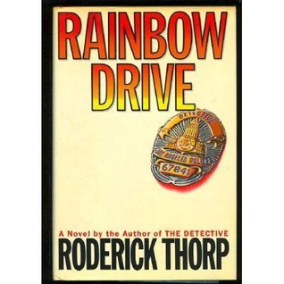 Rainbow Drive  by  Roderick Thorp