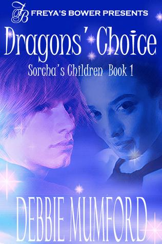Dragons Choice: Sorchas Children Book 1  by  Debbie Mumford