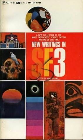 New Writings In S. F.   3 (New Writings in SF, #3)  by  John Carnell