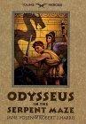 Odysseus In The Serpent Maze  by  Jane Yolen
