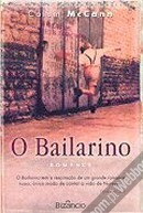 O Bailarino  by  Colum McCann