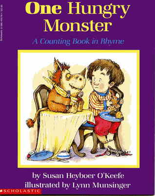 One Hungry Monster Susan Heyboer OKeefe