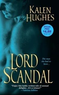 Lord Scandal (Rakes of London #2) Kalen Hughes