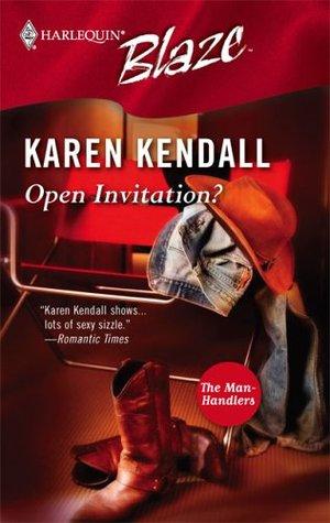 Open Invitation? (The Man-Handlers, #3) Karen Kendall