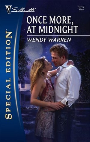 Once More, At Midnight (Silhouette Special Edition #1817) Wendy Warren