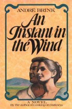 An Instant In The Wind André Brink