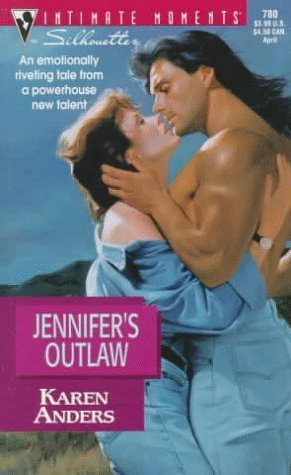 Jennifers Outlaw  by  Karen Anders