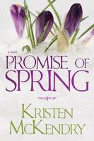 Promise of Spring Kristen McKendry