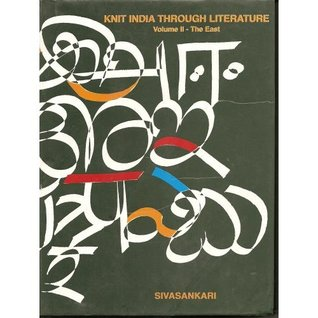Knit India Through Literature, Volume II: The East Sivasankari