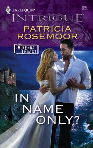 In Name Only?  by  Patricia Rosemoor