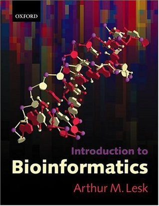 Bioinformatik: Eine Einfa1/4hrung  by  Arthur M. Lesk