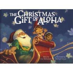 The Christmas Gift Of Aloha Lisa Matsumoto