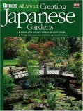 Orthos All About Creating Japanese Gardens  by  Marilyn Rogers
