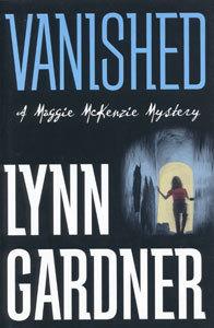 Vanished (Maggie McKenzie Mystery, #1) Lynn Gardner