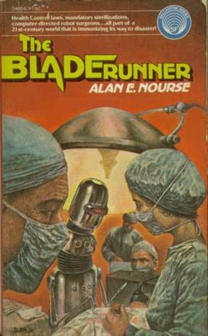The Bladerunner  by  Alan E. Nourse