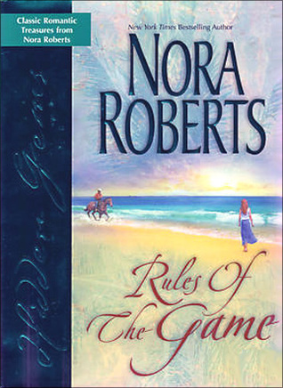 Rules Of The Game  by  Nora Roberts