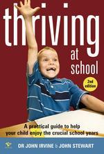 Thriving at School John Irvine