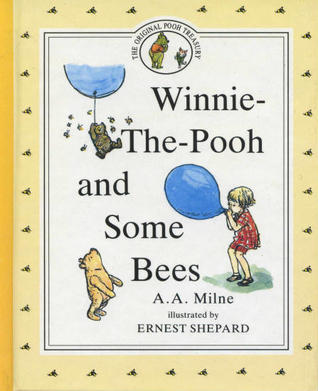 Winnie The Pooh And Some Bees A.A. Milne