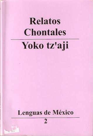 Relatos Chontales CONACULTA