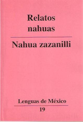 Relatos Nahuas  by  CONACULTA
