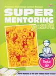 Super Mentoring Junior  by  Farid Mulyana