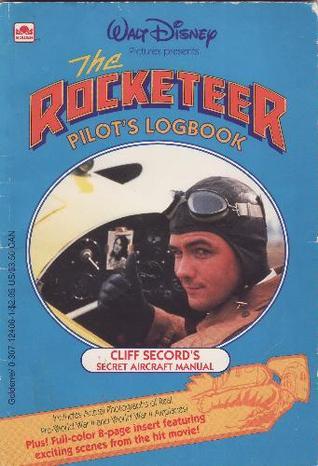 The Rocketeer Pilots Logbook  by  Walt Disney Company