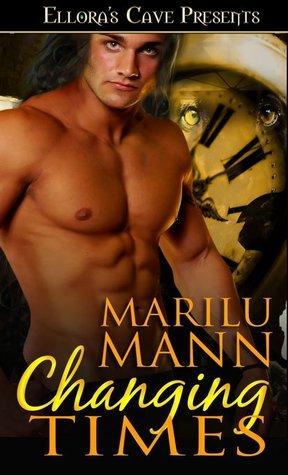 Changing Times (Lusting Wild, #1) Marilu Mann