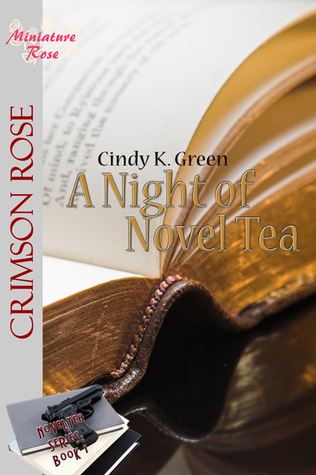 A Night of NovelTea  by  Cindy K. Green