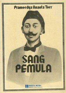 Sang Pemula  by  Pramoedya Ananta Toer