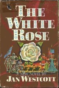 The White Rose  by  Jan Westcott