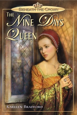 The Nine Days Queen Karleen Bradford