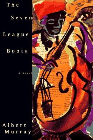 The Seven League Boots Albert Murray