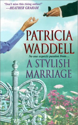 A Stylish Marriage  by  Patricia Waddell