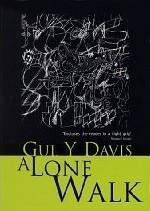 A Lone Walk  by  Gul Y. Davis
