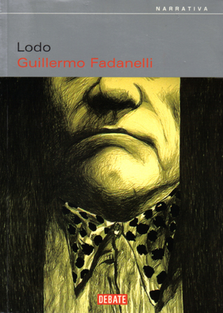 Lodo Guillermo Fadanelli