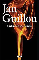 Varkaiden markkinat Jan Guillou